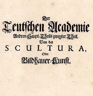 """Титульный лист второй главы второй части Немецкой академии: """"О скульптуре, или искусстве изображения""""."""