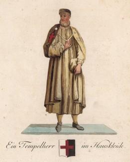 Тамплиер в повседневном орденском одеянии. Abbildungen derjenigen Ritter-Orden welche eine eigene Ordenskleidung haben. Мангейм, 1791
