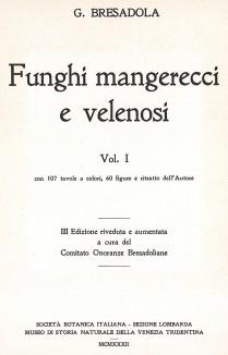 Съедобные и ядовитые грибы, т.I. Титульный лист. Дж.Бресадола, Funghi mangerecci e velenosi. Тренто, 1933