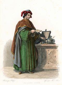 Жак Кёр (1400-1456) - советник короля Карла VII и основатель французского капитализма. Лист из серии Le Plutarque francais..., Париж, 1844-47 гг.