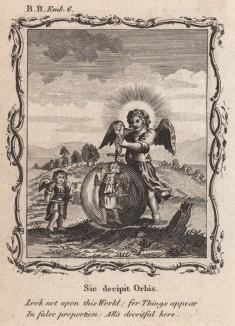 """Не гляди на мир, в котором предметы предстают в ложном обличье (из бестселлера XVII -- XVIII веков """"Символы божественные и моральные и загадки жизни человека"""" Фрэнсиса Кварльса (лондонское издание 1788 года))"""