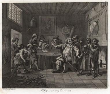 Фальстаф, осматривающий рекрутов. Гравюра с картины Хогарта (1728). Фальстаф, комический персонаж Шекспира, изображен в момент набора рекрутов. На пороге хорошо одетый юноша. Его отец, подкупив Фальстафа, избавляет сына от армии. Геттинген, 1854
