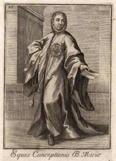 Рыцарь ордена Постижения Девы Марии. В 1615 г. при папе Павле V для борьбы с дуэлями были задуманы три ордена: орден Франции, орден Магдалины и орден Постижения Девы Марии. Их уставы были написаны герцогом Мантуи и утверждены Урбаном VIII,