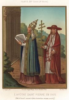 Первенство первого Папы Римского, святого апостола Петра (из Les arts somptuaires... Париж. 1858 год)