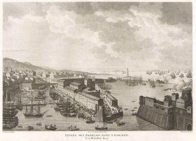 Взятие французами Ливорно 27 июня 1796 г. Tableaux historiques des campagnes d'Italie depuis l'аn IV jusqu'á la bataille de Marengo. Париж, 1807
