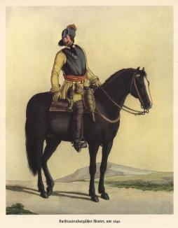 Бранденбургский кавалерист в 1640 году (из популярной в нацистской Германии работы Мартина Лезиуса Das Ehrenkleid des Soldaten... Берлин. 1936 год)