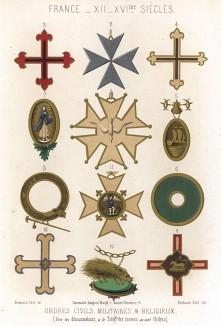 Крест ордена Святого Лазаря и другие гражданские, военные и религиозные ордена во Франции XII - XVI вв. (из Les arts somptuaires... Париж. 1858 год)