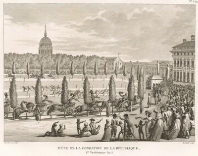 Праздник учреждения Республики. 22 сентября 1796 г. в Париже проходят массовые увеселительные мероприятия в честь четвертой годовщины основания Французской Республики. Париж, 1804