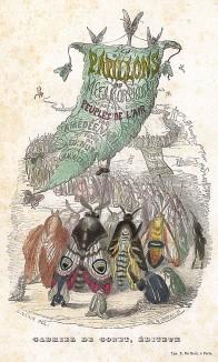 Парадное шествие бабочек. Фронтиспис книнги Les Papillons, métamorphoses terrestres des peuples de l'air par Amédée Varin. Париж, 1852