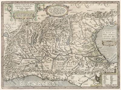 Италия. Italia Gallica, Sive Gallia Cisalpina. Составил Абрахам Ортелий. Theatrum Orbis Terrarum. Антверпен, 1590