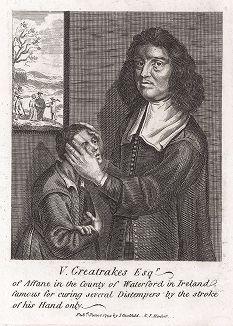 Валентайн Грейтрейкс (1629-1683), ирланский целитель, лечивший людей наложением рук, во время своего посещения Англии в 1666 году.