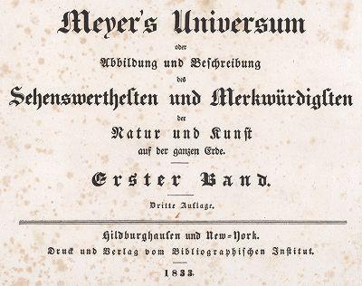 """Титульный лист первого тома знаменитой энциклопедии """"Вселенной Мейера"""". Meyer's Universum, Oder, Abbildung Und Beschreibung Des Sehenswerthesten Und Merkwurdigsten Der Natur Und Kunst Auf Der Ganzen Erde, Хильдбургхаузен, 1833 год."""