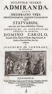 Титульный лист издания Sculpturae veteris admiranda ... Иоахима фон Зандрарта, Нюрнберг, 1680 год.