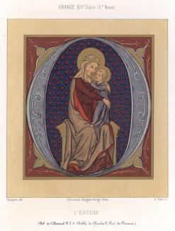 Образ Богоматери c младенцем, со страниц Исторической Библии Карла Пятого, короля Франции (1338–1380 гг.), созданной каноником Гийаром де Муленом (из Les arts somptuaires... Париж. 1858 год)