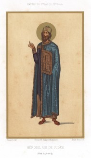 Ирод I Великий -- царь Иудеийский (из Les arts somptuaires... Париж. 1858 год)