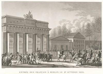 """Наполеон I во главе французских войск вступает в Берлин 27 октября 1806 г. Гравюра из альбома """"Военные кампании Франции времён Консульства и Империи"""". Campagnes des francais sous le Consulat et L'Empire. Париж, 1834"""