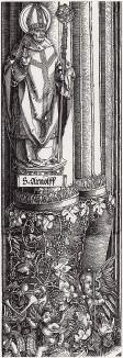 Капитель с ангелами в виноградной лозе под фигурой покровителя пивоваров Святого Арнольда (деталь дюреровской Триумфальной арки императора Максимилиана I)