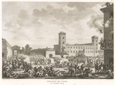 Штурм Павии французами 26 мая 1796 года после неудавшегося восстания местных жителей. Tableaux historiques des campagnes d'Italie depuis l'аn IV jusqu'á la bataille de Marengo. Париж, 1807