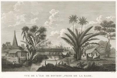 Остров Буру в группе Молуккских островов. Atlas pour servir à la relation du voyage à la recherche de La Pérouse, л.42. Париж, 1800