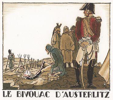 Бивуак французской армии Наполеона под Аустерлицем. Pictorial History of Napoleon by Andre Collot, 1930.