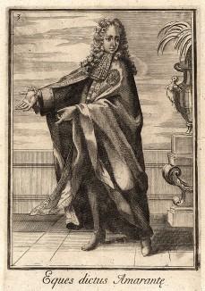 Рыцарь ордена Амаранта. Королева Швеции Христина часто встречалась с любовником, испанским послом доном Пимантелли, у водяной мельницы, где мололи семена амаранта. В память об этих романтических свиданиях в 1653 г. и был учреждён этот необычный орден