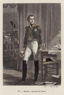 Маршал Франции Луи Александр Бертье (1753--1815 гг.) -- вице-коннетабль Франции, владетельный принц Невшательский, герцог Вланженский, князь Ваграмский, военный министр и начальник штаба Наполеона
