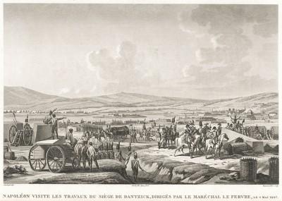 """9 мая 1807 г. Наполеон I инспектирует осадные работы, проводимые маршалом Лефевром под Данцигом. Гравюра из альбома """"Военные кампании Франции времён Консульства и Империи"""". Campagnes des francais sous le Consulat et L'Empire. Париж, 1834"""