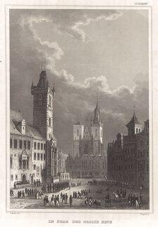 Прага, Староместская площадь. Meyer's Universum, Oder, Abbildung Und Beschreibung Des Sehenswerthesten Und Merkwurdigsten Der Natur Und Kunst Auf Der Ganzen Erde, Хильдбургхаузен, 1840 год.