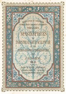 Фронтиспис второго тома Каталога лондонской Всемирной выставки 1862 года. Masterpieсes of Industrial Art and Sculpture at the International Exibition 1862. Лондон, 1863