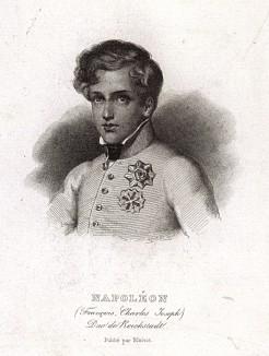 Наполеон II (Наполеон-Франсуа-Жозеф-Шарль Бонапарт, король Римский), он же Франц, герцог Рейхштадтский (1811-32), - единственный законный ребёнок Наполеона I Бонапарта. Гравюра с живописного оригинала Морица Даффингера. Париж, 1840-е гг.