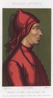 Карл Добрый (1083--1127) -- граф Фландрии, убитый заговорщиками в собственной часовне в Брюгге (из Les arts somptuaires... Париж. 1858 год)