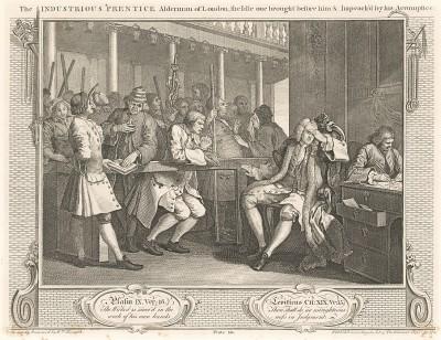 Прилежный подмастерье, олдермен Лондона, принимает Праздного, которого обвиняет сообщник, 1747. Лентяй молится, его мать просит пощадить сына, а девушка (слева) подкупает клерка, держащего Библию, на которой клянется сообщник Праздного. Лондон, 1838