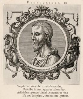 Педаний Диоскорид (ок. 40--90 гг. н.э.) -- военный врач, фармаколог и натуралист античной эпохи (лист 20 иллюстраций к известной работе Medicorum philosophorumque icones ex bibliotheca Johannis Sambuci, изданной в Антверпене в 1603 году)