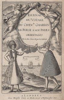 "Фронтиспис первого издания ""Journal du Voyage du Chevalier Chardin en Perse & aux Indes Orientales..."" Жана Шардена, Лондон, 1681"
