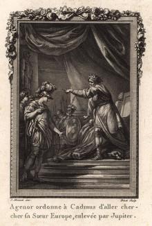 """Финикийский царь Агенор, отец Европы, отправляет своего сына Кадма на поиски сестры, похищенной богом Юпитером (гравюра из первого тома знаменитой поэмы """"Метаморфозы"""" древнеримского поэта Публия Овидия Назона. Париж, 1767 год)"""