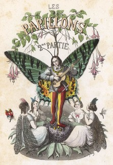 Бабочка-юноша, поющий серенаду окружающим его прекрасным мотылькам. Фронтиспис книги Les Papillons, métamorphoses terrestres des peuples de l'air par Amédée Varin. Париж, 1852