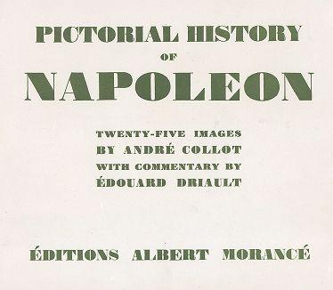 Титульный лист издания Pictorial History of Napoleon с иллюстрациями Андре Колло, 1930 год.