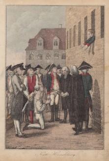 1730 год. Кронпринц Фридрих прощается с лейтенантом фон Катте перед казнью (вместе они замышляли побег в Англию)
