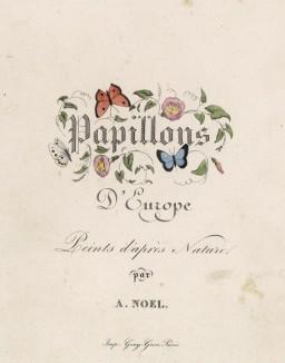 Титульный лист серии литографий Histoire naturelle des lépidoptères d'Europe. Париж, 1864