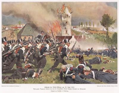 Сражение при Ватерлоо 18 июня 1815 г. Атака 2-го прусского пехотного полка на позиции французской гвардии у Планшенуа. Илл. Карла Рёхлинга, Die Deutschen Befreiungskriege 1806-15. Берлин, 1901