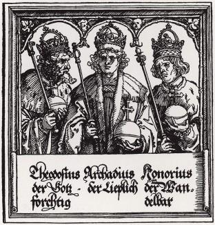 Императоры Теодор, Аркадий (377--408) и Гонорий (384--423) (деталь дюреровской Триумфальной арки императора Максимилиана I)