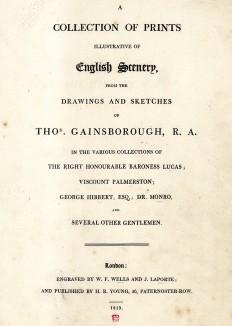 Титульный лист альбома гравюр по наброскам и рисункам знаменитого английского живописца Томаса Гейнсборо. A Collection of Prints illustrative of English Scenery, from the Drawings and Sketches of Tho. Gainsborough, Лондон, 1819.