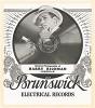 Грампластинка популярного американского актера и певца Гарри Ричмана (1895--1972), выпущенная студией Brunswick.
