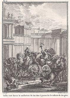 """Туллия заставляет возницу проехать по трупу отца. Лист из """"Краткой истории Рима"""" (Abrege De L'Histoire Romaine), Париж, 1760-1765 годы"""