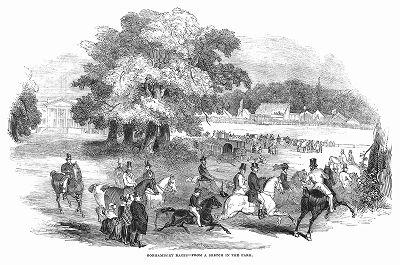 Скачки, проводящиеся в поместье Горхамбури, построенном в 1777 году английским архитектором Сэром Робертом Тейлором (1714 -- 1788) (The Illustrated London News №107 от 18/05/1844 г.)