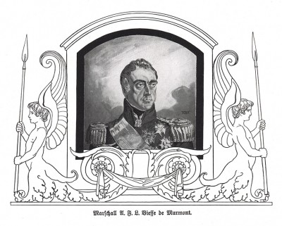 Огюст-Фредерик-Луи Виесс де Мармон (1774-1852) - адъютант Наполеона (1796-98), дивизионный генерал (1800), герцог Рагузский и маршал Франции (1809). Сдал Париж и перешел к Бурбонам в 1814 г. Die Deutschen Befreiungskriege 1806-1815. Берлин, 1901