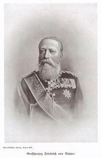 Фридрих I (1826-1907) - великий герцог Баденский (1856-1907). Unser Vaterland in Waffen Ein patriotischer Hausschatz für das deutsche Volk und Heer. Берлин, 1900