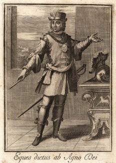 Рыцарь ордена Агнца Божия, учреждённого в 1564 году. Филиппо Бонанни, Catalogo degli ordini equestri, e militari еsposto in imagini, e con breve racconto… Рим, 1741