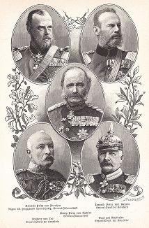 Фридрих Вильгельм Николай Альбрехт принц Прусский (1837-1906) - регент герцогства Брауншвейг и генерал-фельдмаршал; Леопольд Виттельсбах принц Баварский (1846-1930, Мюнхен) - генерал-полковник кавалерии; Георг принц Саксонский (1834-1904) -