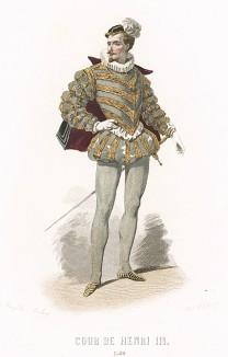 Моды в эпоху Генриха III. Костюм дворянина: расшитый колет, короткий плащик с откидным воротником.